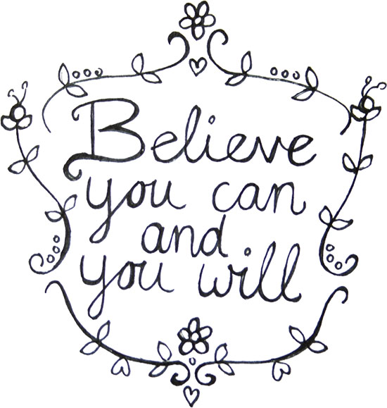 Believe You Can!