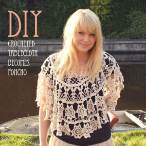 crocheted tablecloth becomes poncho diy